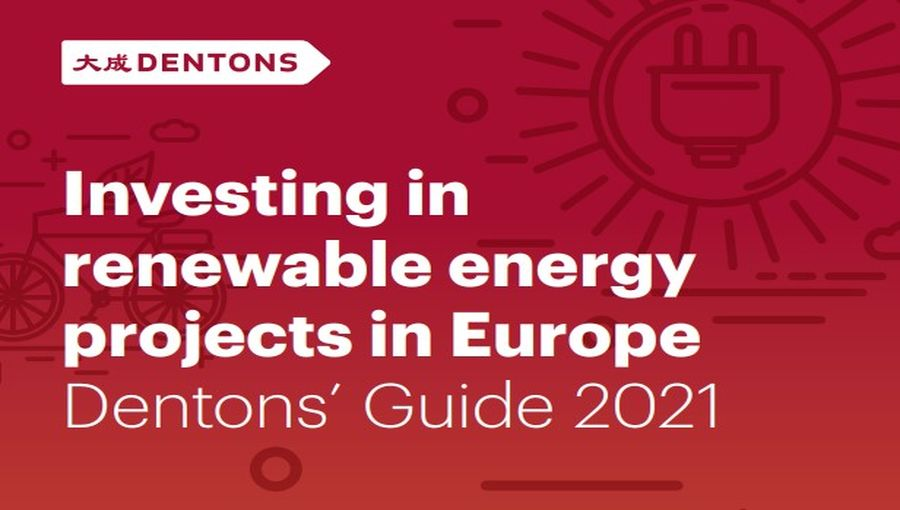 Investing In European Renewable Energy Projects Dentons Guide 2021